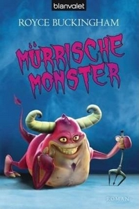 Royce Buckingham - Mürrische Monster - Rezension Literaturmagazin Lettern.de