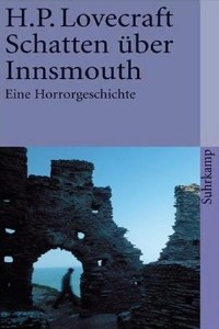 H. P. Lovecraft - Schatten über Innsmouth - Rezension Lettern.de