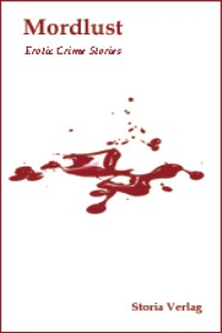 Mordlust - Erotic Crime Stories - Rezension Lettern.de