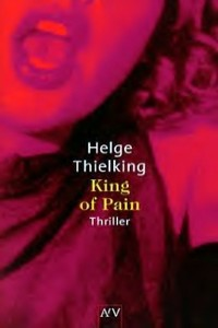 Helge Thielking - King of Pain - Rezension Lettern.de