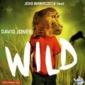 Hörbuch: David Jones: Wild (ab 10 Jahre) - Rezension Literaturmagazin Lettern.de